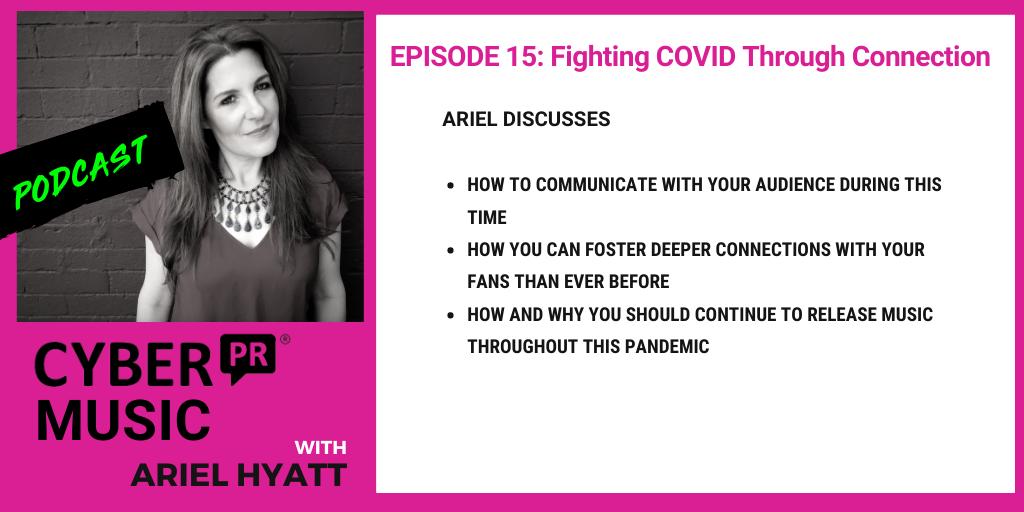 Cyber PR Music Podcast COVID Ariel Hyatt