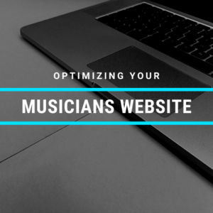 Optimizing Your Musicians Website