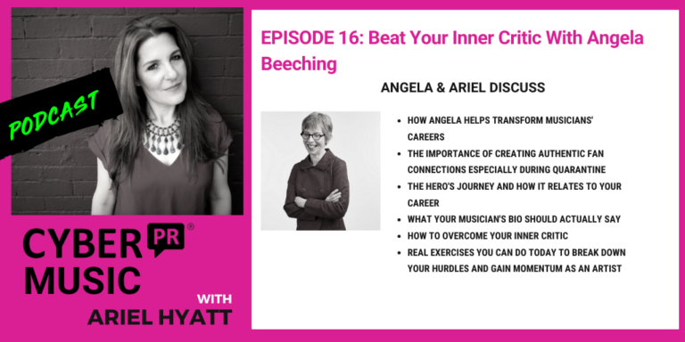 Angela Beeching Cyber PR Music Podcast Ariel Hyatt