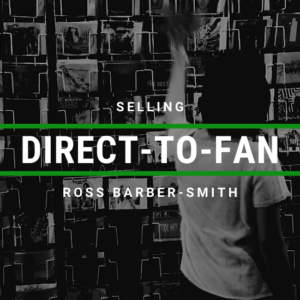 Selling Direct-to-Fan via Your Wordpress Website w/ Electric Kiwi's Ross Barber-Smith