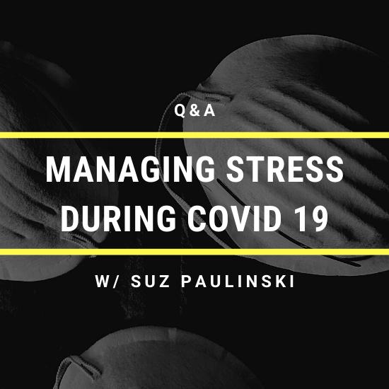 managing stress during covid19 ariel hyatt suz paulinski