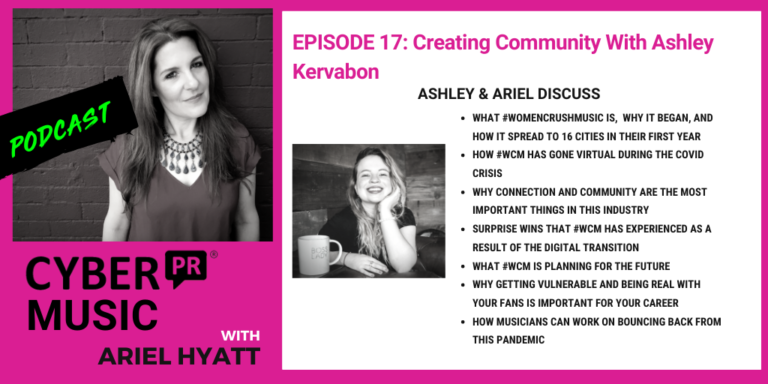 ashley kervabon ariel hyatt womencrushmusic cyber pr music podcast