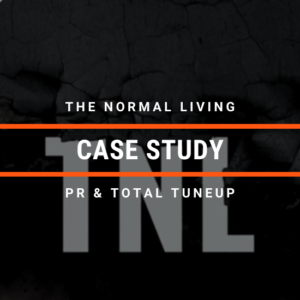 Case Study: The Normal Living [TTU & PR Campaign]