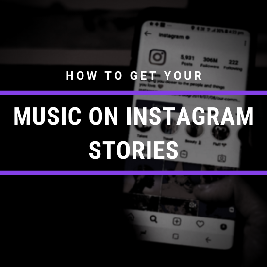 How To Get Your Music On Instagram Stories