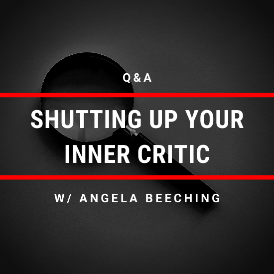 shutting up your inner critic