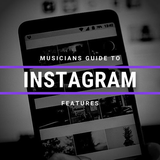 The Musician's Guide to Instagram Features