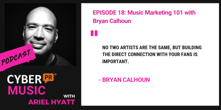ariel hyatt cyber pr music podcast byran calhoun music business toolbox