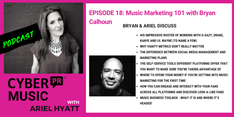 ariel hyatt cyber pr music podcast byran calhoun music business toolboxv