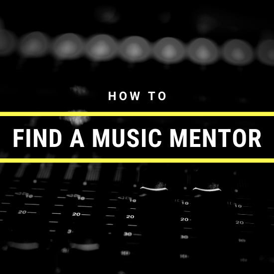 How To Find A Music Mentor