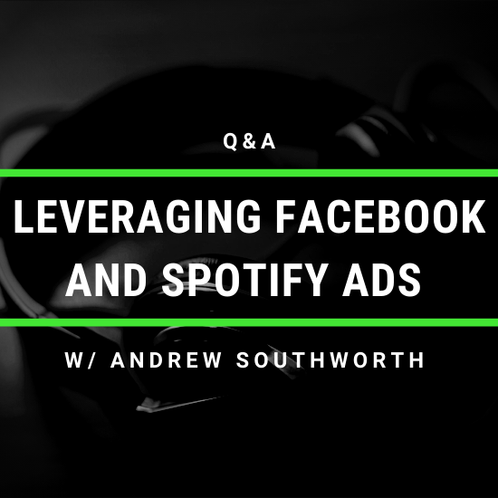 leveraging facebook and Spotify ads