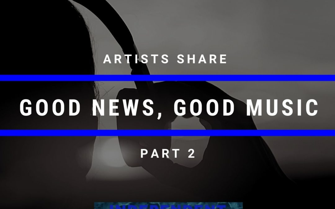 good news good music independent artist buzz