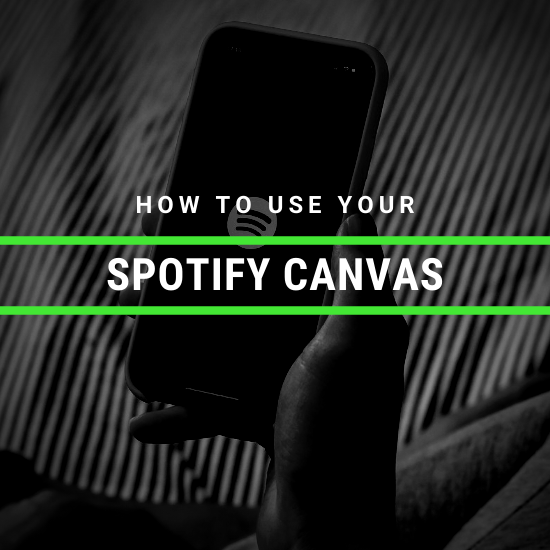 How To Use Your Spotify Canvas