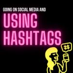 Using Hashtags On Social Media