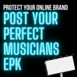 Protecting Your Online Brand by Posting Your Perfect Press Kit