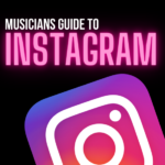 The Musicians Guide to Instagram