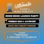 The Ultimate Guide to Music Publicity - Ariel's Newest Book is Launching June 2, 2021