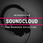 Introducing Soundcloud Fan-Powered Royalties