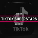 8 TikTok Superstars Over 40