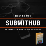 How To Use Submithub: An Interview with Founder, Jason Grishkoff
