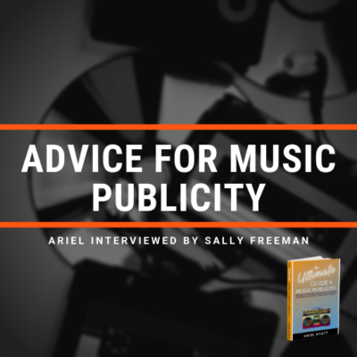 Advice for Music Publicity: Interview with Sally Freeman