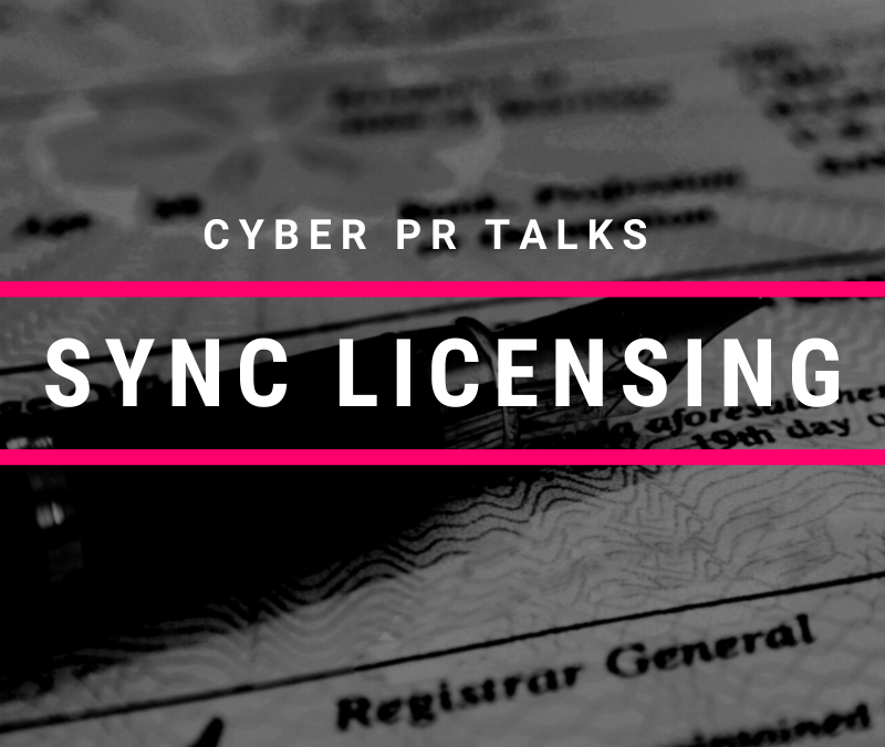 Cyber PR Talks Sync Licensing Significance