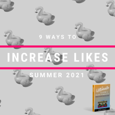 9 Tips For Increasing Likes This Summer