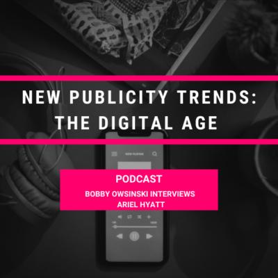 New Publicity Trends: Bobby Owsinski Interviews Ariel Hyatt