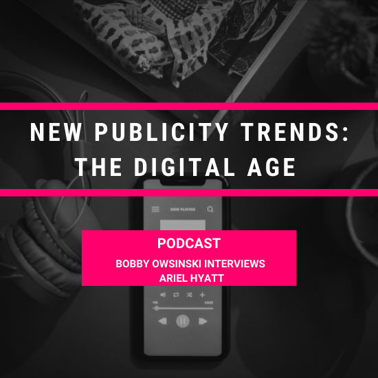 new publicity trends