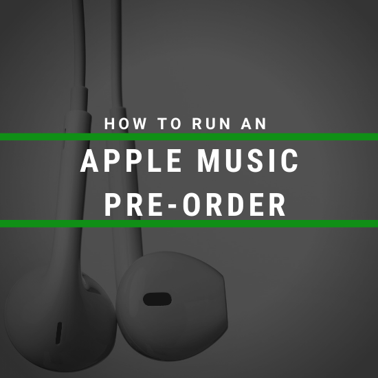 How to Run an Apple Music Pre-Order