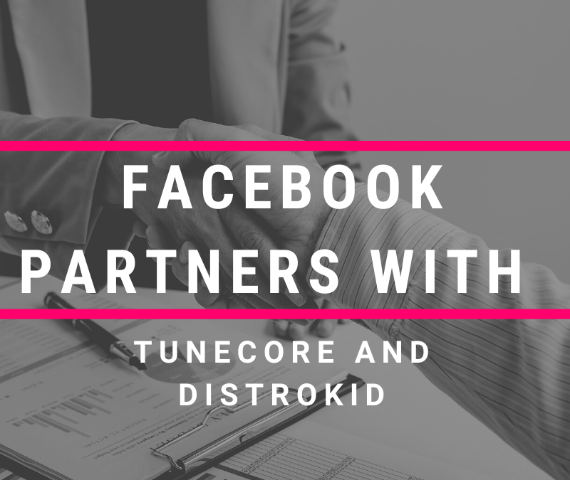 Facebook Partners with Tunecore and Distrokid