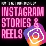 How To Get Your Music On Instagram Stories and Reels