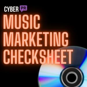 Music Marketing Checksheet Cyber PR
